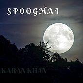 Spoogmai by Karan Khan