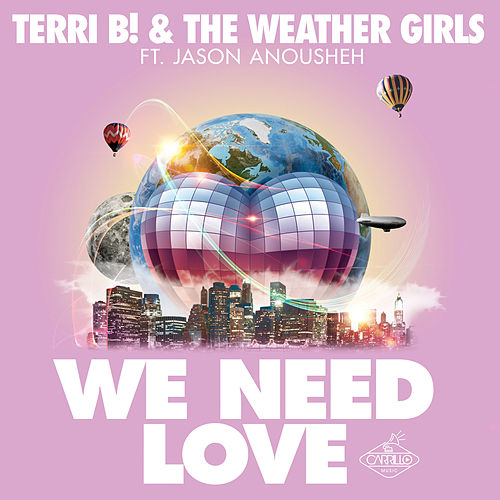 We Need Love (Remixes) de The Weather Girls