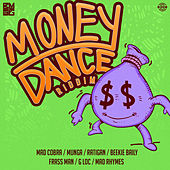 Money Dance Riddim de Various Artists