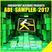 Fadersport Records Presents ADE 2017 de Various Artists