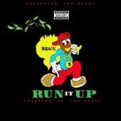 Run It Up (feat. Mrtrumoney) by Smack