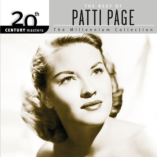 20th Century Masters: The Millennium Collection... by Patti Page