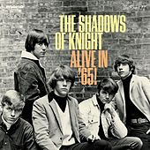 Alive in '65! by Shadows of Knight