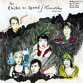 Sessions de Chicks On Speed
