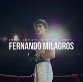 Como Deseo de Fernando Milagros