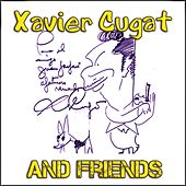Xavier Cugat and Friends by Various Artists