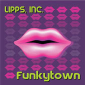 Funkytown de Lipps Inc.