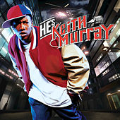 He's Keith Murray by Keith Murray