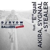 ビートモクソモネェカラキキナ 2016 Ballers Remix de DJ Ryow