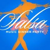 Salsa Music Dinner Party de Various Artists