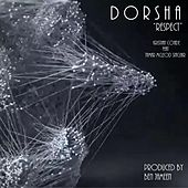 Respect (Remix) by Dorsha