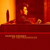 At The Crossroads by Parker Twomey