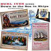 Down to the Sea in Ships de Burl Ives