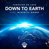 Down To Earth (feat. Marcella Woods) von Funkstar De Luxe