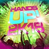 Hands Up! 2k18 von Various Artists