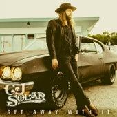 Get Away With It by CJ Solar