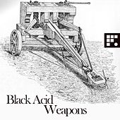 Weapons - Single by Black Acid
