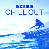 This is Chill Out von Ibiza Chill Out