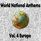 World National Anthems, Vol 4 (Europe) by Glocal Orchestra