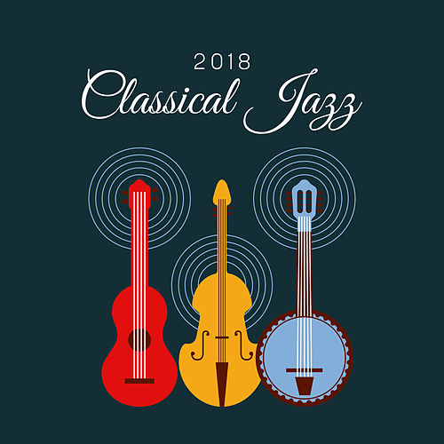2018 Classical Jazz by Gold Lounge