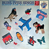 Burl Ives Sings Songs for All Ages de Burl Ives