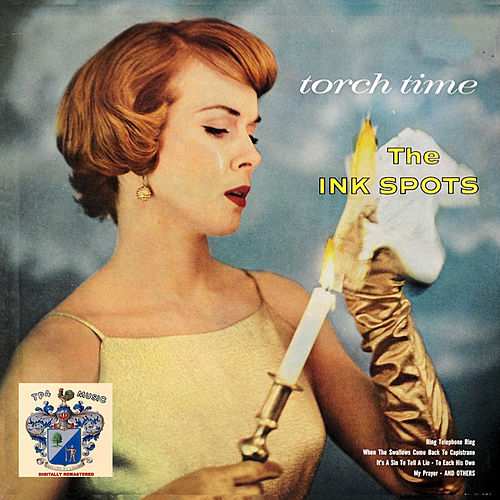 Torch Time van The Ink Spots