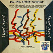 Grand Award….Greatest by The Ink Spots