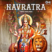 Navratra: Mata Bhajans by Various Artists