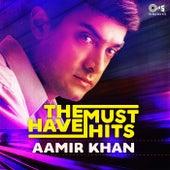 The Must Have Hits: Aamir Khan de Various Artists