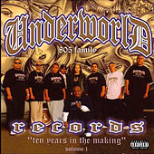 Underworld 805 Ten Years in the Making Vol. 1 by Various Artists