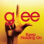 Keep Holding On (Glee Cast Version) de Glee Cast