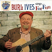 Burl Ives Sings for Fun de Burl Ives