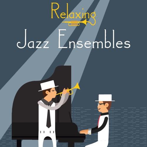 Relaxing Jazz Ensembles de Instrumental