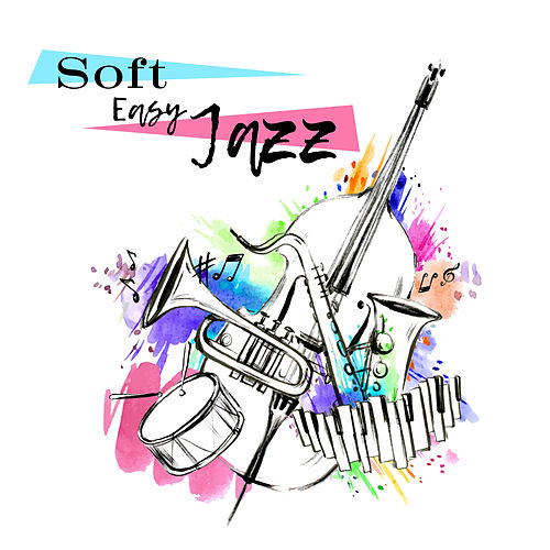 Soft Easy Jazz de The Jazz Instrumentals