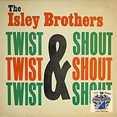 Twist and Shout! de The Isley Brothers