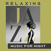 Relaxing Jazz Music for Night von Gold Lounge