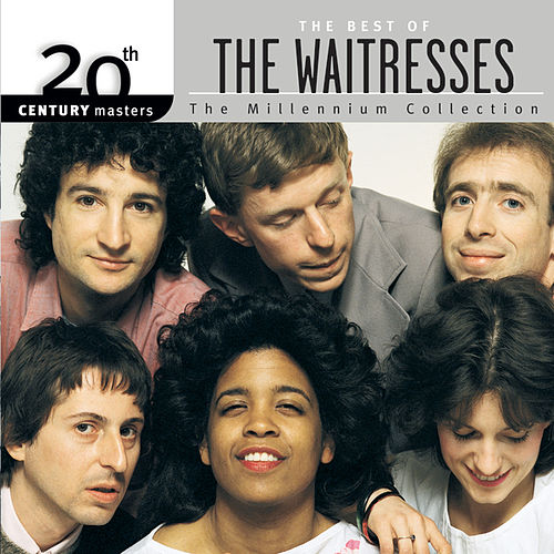 20th Century Masters: The Millennium Collection... by The Waitresses