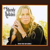 When That Day Comes by Mandy Rowden