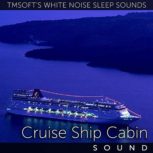 Cruise Ship Cabin by Tmsoft's White Noise Sleep Sounds