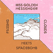 Hiss Golden Messenger Meets Spacebomb de Hiss Golden Messenger