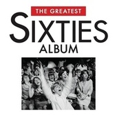 The Greatest Sixties Album von Various Artists