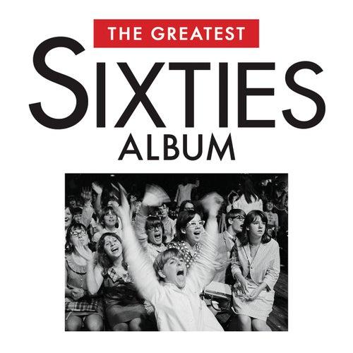 The Greatest Sixties Album de Various Artists