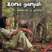 En Alabanza y Gracia by Zona Ganjah