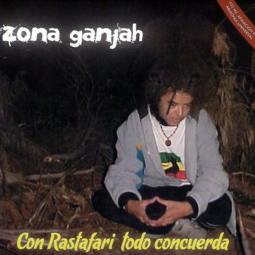 Con Rastafari Todo Concuerda de Zona Ganjah
