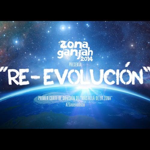 Re-Evolución de Zona Ganjah
