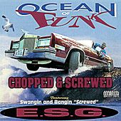 Ocean of Funk (Chopped & Screwed) by E.S.G.