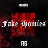 Fake Homies von R G