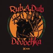 Rub A Dub by Devochka