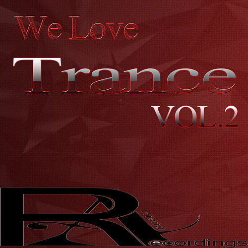We Love Trance, Vol. 2 by Various