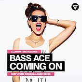Coming On by Bass Ace